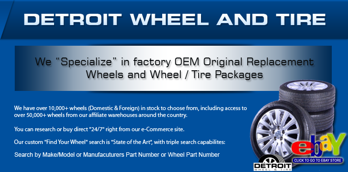Detroit Wheel and Tire Factory OEM Original Replacement Wheels and Wheel and Tire Packages